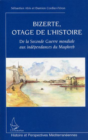Bizerte, otage de l'histoire bizerte-otage-de-lhistoire