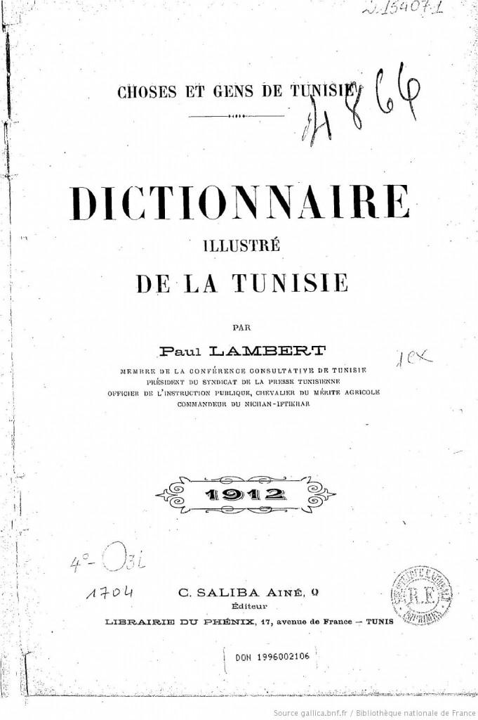 Choses et gens de la vie : Dictionnaire illustré de la Tunisie par Paul Lambert - 1912 n5505300_jpeg_9_9dm